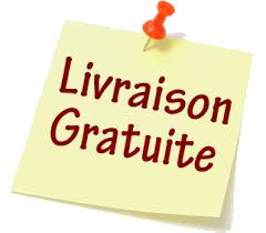 LIVRAISON GRATUITE (Hors îles)